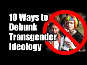10 Ways to Debunk Transgender Ideology & Protect the Family -- FIGHT BACK